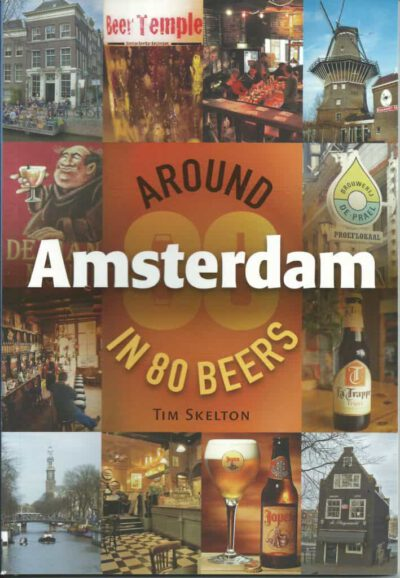 Around Amsterdam in 80 Beers 1st edition 1